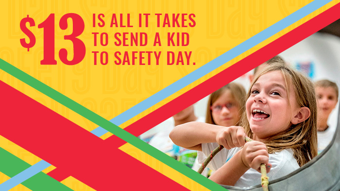 $13 Sends a Child to Safety Day